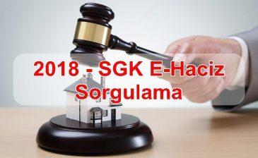 SGK E-Haciz Sorgulama 2018