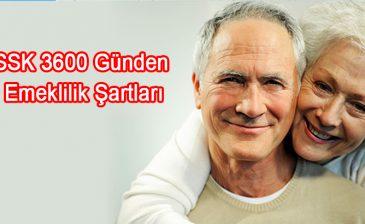 SSK 3600 Günden Emeklilik Şartları