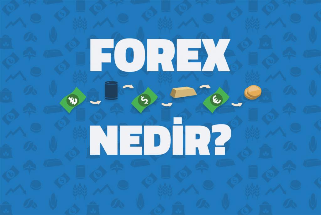 Forex nedir ?
