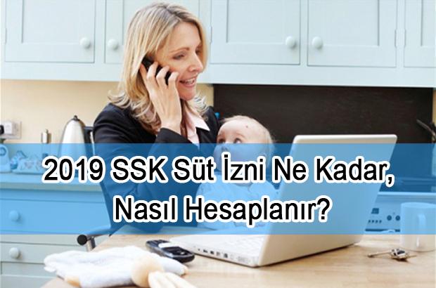2019 SSK Süt İzni Ne Kadar, Nasıl Hesaplanır?